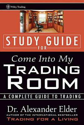 Study Guide for Come Into My Trading Room PDF