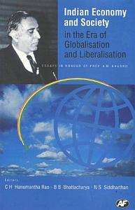 Indian Economy and Society in the Era of Globalisation and Liberalisation PDF