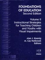 Foundations of Education  Instructional strategies for teaching children and youths with visual impairments PDF