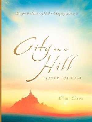 City on a Hill Prayer Journal PDF
