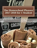 The Homeschool Planner 2017 2018 for 1 Student