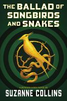 The Ballad of Songbirds and Snakes  A Hunger Games Novel  PDF