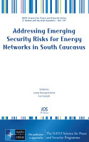 Addressing Emerging Security Risks for Energy Networks in South Caucasus PDF