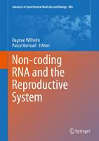Non coding RNA and the Reproductive System PDF