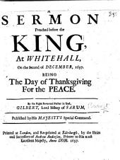 A Sermon preached before the King, at Whitehall, on the second of December, 1697. Being the Day of Thanksgiving for the Peace