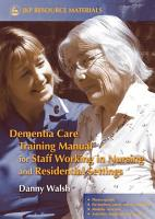 Dementia Care Training Manual for Staff Working in Nursing and Residential Settings PDF