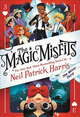 The Magic Misfits  The Minor Third