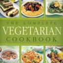 The Complete Vegetarian Cookbook PDF