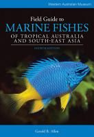 Field Guide To Marine Fishes Of Tropical Australia