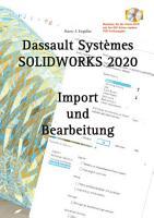SOLIDWORKS 2020 Import und Bearbeitung PDF