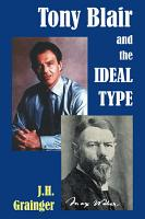 Tony Blair and the Ideal Type PDF