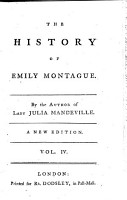 The History of Emily Montague     By the Author of Lady Julia Mandeville  i e  Frances Brooke      A New Edition PDF