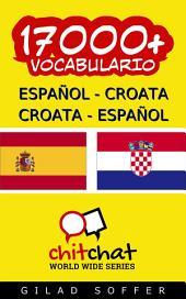 17000+ Español - Croata Croata - Español Vocabulario