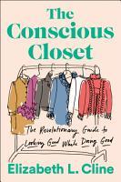 The Conscious Closet PDF