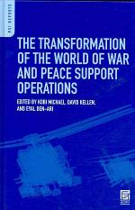 The Transformation of the World of War and Peace Support Operations