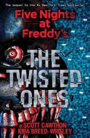 The Twisted Ones  Five Nights At Freddy S