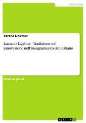 Luciano Ligabue - Tradizione ed innovazione nell'insegnamento dell'italiano