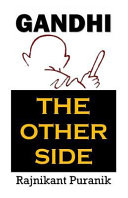 Gandhi  The Other Side