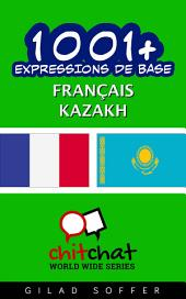 1001+ Expressions de Base Français - kazakh