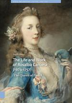 The Life and Work of Rosalba Carriera (1673-1757)