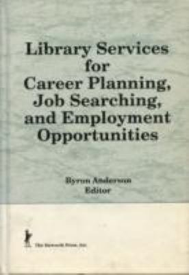 Library Services for Career Planning  Job Searching  and Employment Opportunities PDF