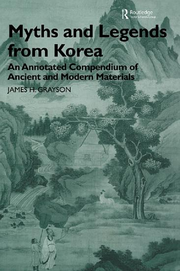 Myths and Legends from Korea PDF