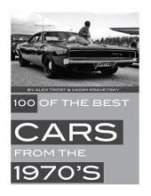 100 of the Best Cars from the 1970