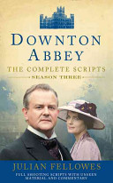 Downton Abbey  Series 3 Scripts  Official