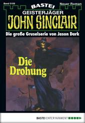John Sinclair - Folge 0100: Die Drohung (1. Teil)