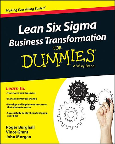 Lean Six Sigma Business Transformation For Dummies PDF