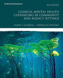 Clinical Mental Health Counseling in Community and Agency Settings Book