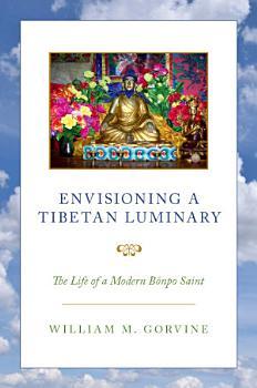 Envisioning a Tibetan Luminary PDF