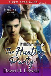 The Hunting Party [Full Moon Rituals]