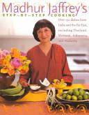 Madhur Jaffrey s Step By Step Cooking Book