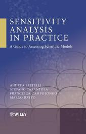 Sensitivity Analysis in Practice: A Guide to Assessing Scientific Models