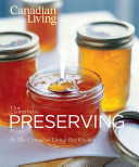 The Canadian Living Complete Preserving Book Book