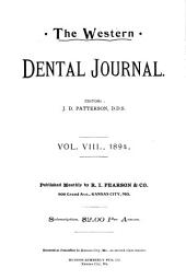 The Western Dental Journal: Volume 8