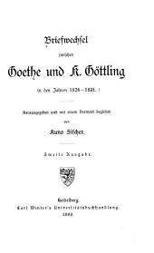 Briefwechsel zwischen Goethe und K. Göttling in den Jahren 1824-1831