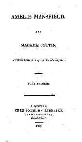 Amélie Mansfield, par madame***, auteur de Claire d'Albe