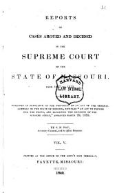 Reports of Cases Argued and Determined in the Supreme Court of the State of Missouri: 1837/1839, Volume 5