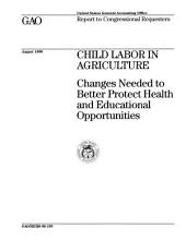 Child Labor in Agriculture: Changes Needed to Better Protect Health and Educational Opportunities