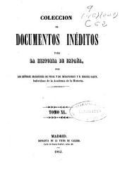 Colección de documentos inéditos para la historia de España: Volumen 40