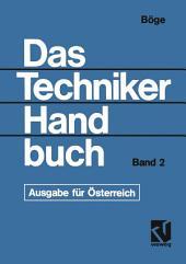 Das Techniker Handbuch: Grundlagen und Anwendungen der Maschinenbau-Technik. Ausgabe für Österreich -, Band 2, Ausgabe 6