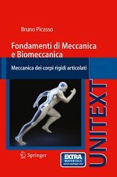 Fondamenti di Meccanica e Biomeccanica: Meccanica dei corpi rigidi articolati