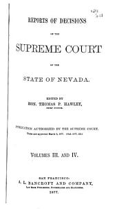 Reports of Decisions of the Supreme Court of the State of Nevada: Volumes 3-4