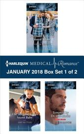 Harlequin Medical Romance January 2018 - Box Set 1 of 2: Pregnant with His Royal Twins\The Surgeon King's Secret Baby\Tempted by Dr. Off-Limits