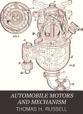AUTOMOBILE MOTORS AND MECHANISM
