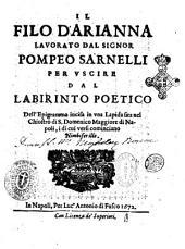 Il filo d'Arianna lauorato dal signor Pompeo Sarnelli per vscire dal labirinto poetico dell'epigramma incisa in vna lapida sita nel chiostro di S. Domenico Maggiore di Napoli, i di cui versi cominciano Nimbifer ille