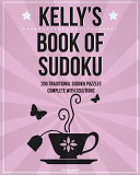 Kelly's Book of Sudoku