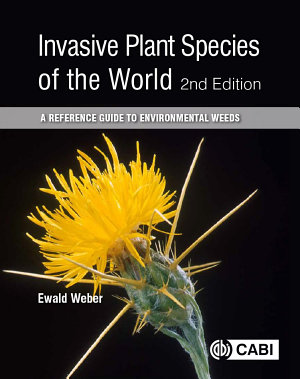 Invasive Plant Species of the World  2nd Edition PDF